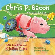 Cover of: Chris P Bacon My Life So Far
