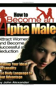 Cover of: How to Become an Alpha Male