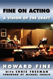 Cover of: Fine On Acting A Vision Of The Craft