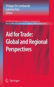 Cover of: Aid For Trade Global And Regional Perspectives 2nd World Report On Regional Integration