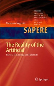 Cover of: The Reality Of The Artificial Nature Technology And Naturoids