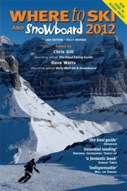 Cover of: Where To Ski And Snowboard 2012