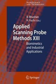 Cover of: Applied Scanning Probe Methods Xiii Biomimetics And Industrial Applications
