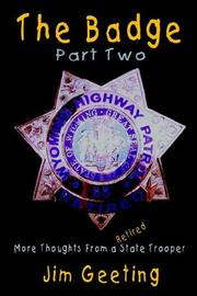 Cover of: The Badge Part Two - More Thoughts From a Retired State Trooper