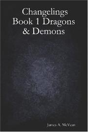Cover of: Changelings Book 1 Dragons & Demons