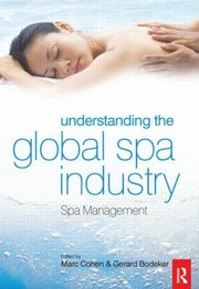 Cover of: Understanding The Global Spa Industry Spa Management
