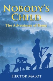 Cover of: Nobodys Child The Adventures Of Remy