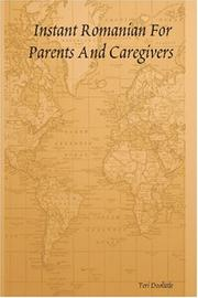 Cover of: Instant Romanian For Parents And Caregivers