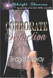 Cover of: CORPORATE SEDUCTION by Bridget Midway