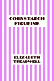 Cover of: Cornstarch Figurine