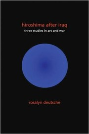 Cover of: Hiroshima After Iraq Three Studies In Art And War