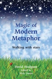 Cover of: Magic Of Modern Metaphor Walking With The Stars
