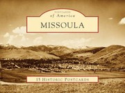 Cover of: Missoula 15 Historic Postcards