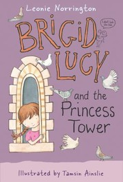 Cover of: Brigid Lucy And The Princess Tower