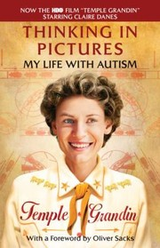 Cover of: Thinking In Pictures And Other Reports From My Life With Autism