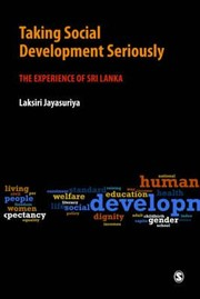 Cover of: Taking Social Development Seriously The Experience Of Sri Lanka