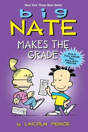 Cover of: Big Nate Makes The Grade