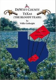 Cover of: DeWitt County, Texas (The Bloody Years)