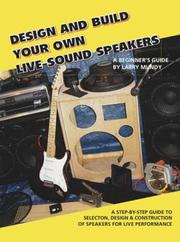 Cover of: Design and Build Your Own Live-Sound Speakers