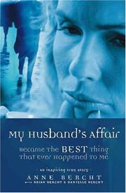 Cover of: My Husband's Affair Became the Best Thing That Ever Happened to Me