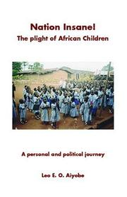 Cover of: Nation Insane! The Plight of African Children