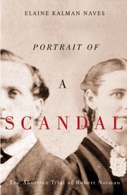 Cover of: The Portrait Of A Scandal The Trial Of Robert Notman