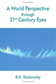 Cover of: A World Perspective through 21st Century Eyes
