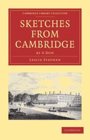 Cover of: Sketches From Cambridge By A Don
