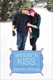 Cover of: Winters Kiss Two Romantic Comedies To Cozy Up To