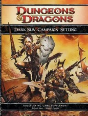 Cover of: Dark Sun Campaign Setting Roleplaying Game Supplement