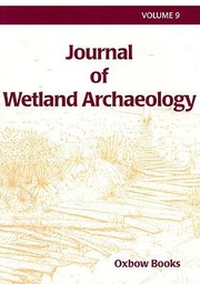 Cover of: Journal of Wetland Archaeology 9 2009