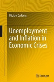 Cover of: Unemployment And Inflation In Economic Crises