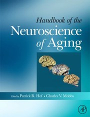 Cover of: Handbook Of The Neuroscience Of Aging