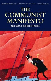 Cover of: The Communist Manifesto With The Condition Of The Working Class In England In 1844 Socialism Utopian And Scientific