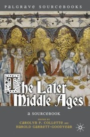 Cover of: The Later Middle Ages A Sourcebook