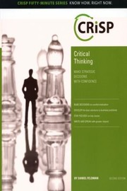 Cover of: Critical Thinking Make Strategic Decisions With Confidence