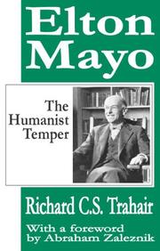 Cover of: The Humanist Temper: The Life and Work of Elton Mayo