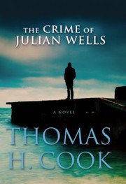 Cover of: The Crime Of Julian Wells