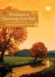 Cover of: Promises To Encourage Your Soul Inspirational Refreshment For Your Spirit |