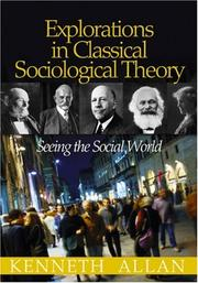 Cover of: Explorations in Classical Sociological Theory