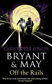 Cover of: Bryant And May Off The Rails