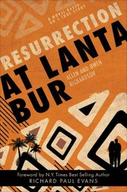 Cover of: Resurrection At Lanta Bur A Novel Based On A True Story