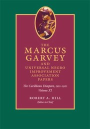 Cover of: Marcus Garvey And Universal Negro Improvement Association Papers Volume Xi The Caribbean