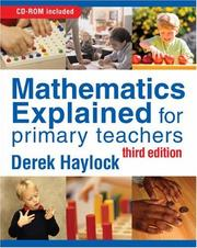 Cover of: Mathematics Explained for Primary Teachers