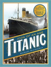 Cover of: Titanic The Extraordinary Story Of The Worlds Most Famous Ship