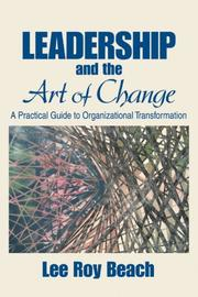 Cover of: Leadership and the Art of Change