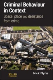 Cover of: Criminal Behaviour In Context Space Place And Desistance From Crime
