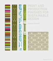 Cover of: Print And Production Finishes For Sustainable Design