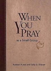 Cover of: When You Pray As A Small Group