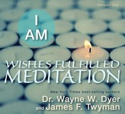 Cover of: I Am Wishes Fulfilled Meditation